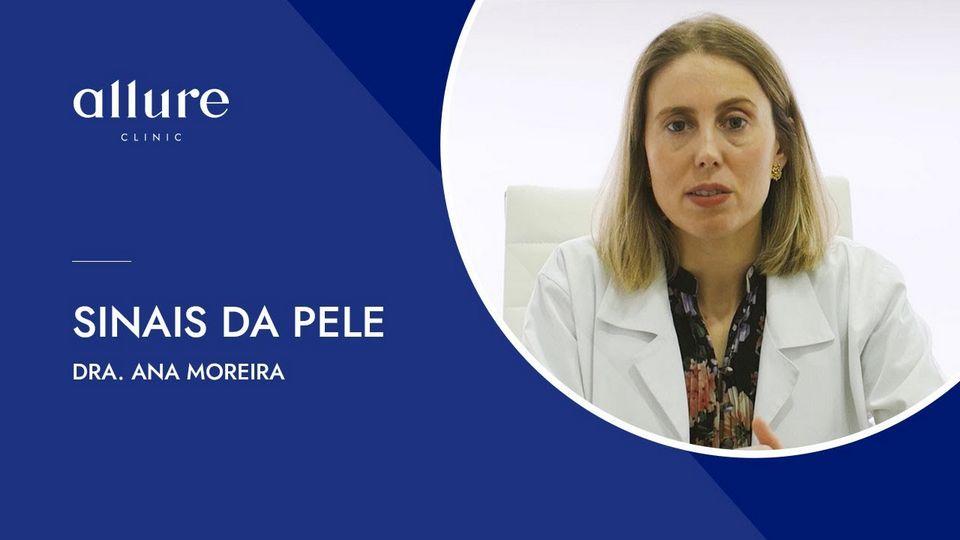 Sinais de pele - Dermatologia - Allure Clinic - Porto