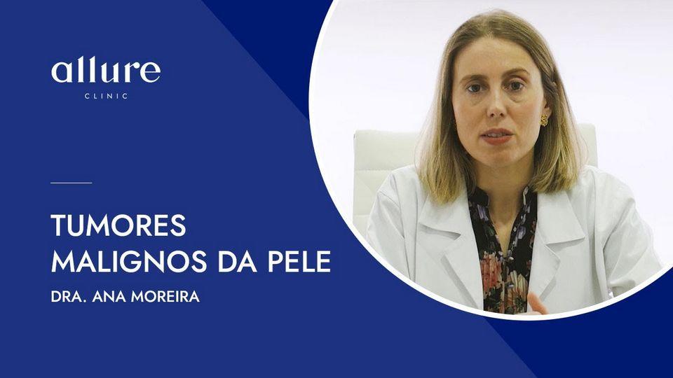 Tumores malignos na pele - Dermatologia - Allure Clinic - Porto