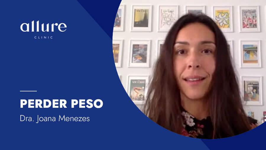 Perder Peso com Saúde - Endocrinologia Allure Clinic Clinica Porto Dra Joana Menezes