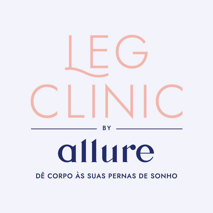 Trate as suas pernas na clinica multidisciplinar Leg Clinic by Allure - Clinica no Porto